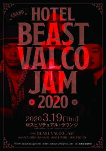"2020.3.19『""GRAND"" HOTEL BEAST VALCO JAM 2020』 @ SPIRITUAL LOUNGE | 札幌市 | 北海道 | 日本"